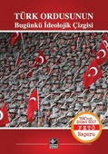 Türk Ordusunun Bugünkü İdeolojik Çizgisi