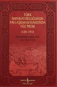 Türk İmparatorluğunun Paylaşılması Hakkında Yüz Proje 1281-1913