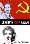 Devrim'in Aşk'a Kalanı