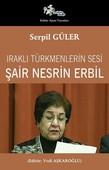 Iraklı Türkmenlerin Sesi Şair Nesrin Erbil