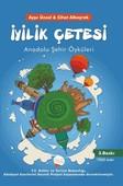 İyilik Çetesi-Anadolu Şehir Öyküleri