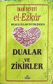 El-Ezkar Resulullah'ın Dilinden Dualar ve Zikirler