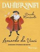 Dahiler Sınıfı: Leonardo Da Vinci - Zamanın Ötesinde Bir Beyin