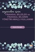 Eczacılar İçin Finansal Bilgiler ve Finansal Bilginin Yönetim Amaçlı Kullanımı