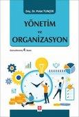 Yönetim ve Organizasyon