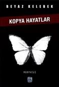 Beyaz Kelebekler-Kopya Hayatlar