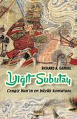 Yiğit Subutay-Cengiz Han'ın En Büyük Komutanı