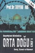 Geçmişten Günümüze Orta Doğu Cilt 1