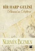 Bir Harp Gelini-Benan'ın Defteri 1