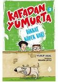 Kafadan Yumurta 3-Dikkat Köpek Var!