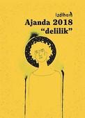 İzdiham-Edebiyat ve Delilik 2018 Ajandası