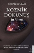Kozmik Dokunuş In Vıtro