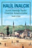 Kırım Hanlığı Tarihi Üzerine Araştırmalar 1441-1700