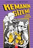 Kemanın Gizemi-Davetsiz Dedektifler