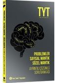 TYT Problemler Sayısal Mantık Sözel Mantık Ayrıntılı Çözümlü Soru Bankası