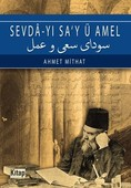 Sevda-yı Sa'y ü Amel-Osmanlıca