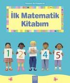 İlk Matematik Kitabım-Resimli İlk Kitaplarım