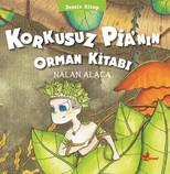 Korkusuz Pia'nın Orman Kitabı-Sessiz Kitap 1