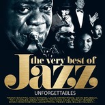 Unforgettable Very Best Of Jazz