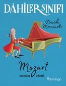 Dahiler Sınıfı-Mozart Müziğin Dahis