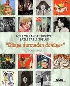 60'lı Yıllarda Türkiye: Sazlı Cazlı