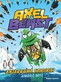 Axel and Beast-Antartika Saldırısı
