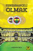 Fenerbahçeli Olmak