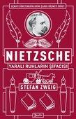 Nietzsche-Yaralı Ruhların Şifacısı
