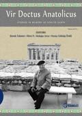 Vir Doctus Anatolicus-Studies In Memory of Sencer Şahin
