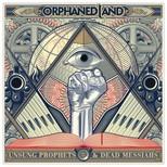 Unsung Prophets & Dead Messiahs (Deluxe)