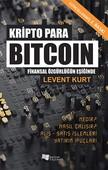 Kripto Para Bitcoin Finansal Özgürlüğün Peşinde