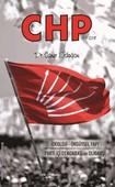 CHP: İdeoloji-Örgütsel Yapı, Parti İçi Demokrasi ve Oligarşi