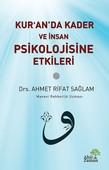 Kur'an'da Kader ve İnsan Psikolojisine Etkileri