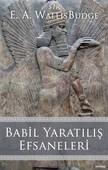 Babil Yaratılış Efsaneleri