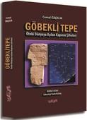 Göbekli Tepe-Öteki Dünyaya Açılan Kapının Şifreleri 1.Kitap