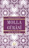 Osmanlı'nın Bilgeleri-Molla Gürani