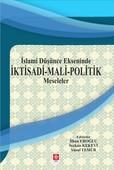 İslami Düşünce Ekseninde İktisadi-Mali Politik Meseleler