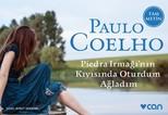 Piedra Irmağı'nın Kıyısında Oturdum Ağladım-Mini Kitap