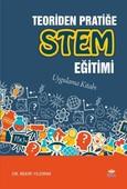 Teoriden Pratiğe Stem Eğitimi-Uygulama Kitabı