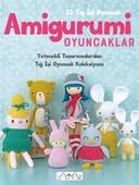 Amigurumi Oyuncaklar-23 Tığ İşi Oyuncak