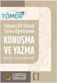 Yabancı Dil Olarak Türkçe Öğretiminde Konuşma ve Yazma Kulüp Çalışmaları (C1)