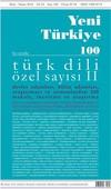 Yeni Türkiye Sayı 100-Türk Dili Özel Sayı 2