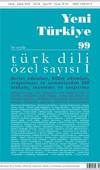 Yeni Türkiye Sayı 99-Türk Dili Özel Sayı 1