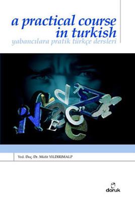Yabancılara Pratik Türkçe Dersleri''A Practical Course in Turkish'' Cd li