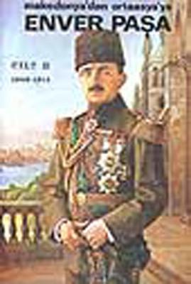Enver Paşa - Cilt 2