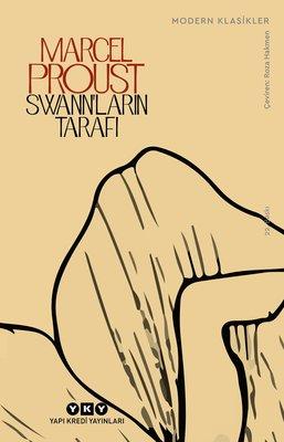 Swann' ların Tarafı - Kayıp Zamanın İzinde 1. Kitap