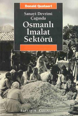 Osmanlı İmalat Sektörü