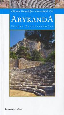 Arykanda - Yüksek Kayalığın Yanındaki Yer  D&R - Kültür ...