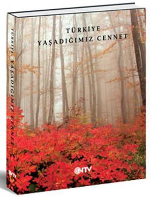 Türkiye :Yaşadığımız Cennet