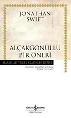 Alçakgönüllü Bir Öneri - Hasan Ali Yücel Klasikleri